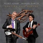 Canción para Mañana de Pedro Aznar