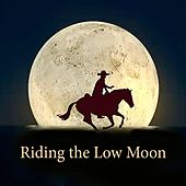 Riding the Low Moon by Mason Williams