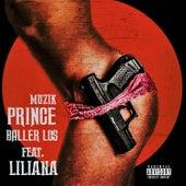 Baller los de Prince Muzik