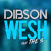 Wesh by Dibson