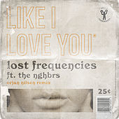 Like I Love You (Orjan Nilsen Remix) de Lost Frequencies