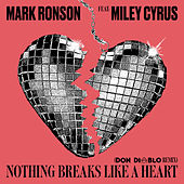Nothing Breaks Like a Heart (Don Diablo Remix) van Mark Ronson