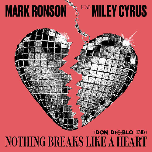 Nothing Breaks Like a Heart (Don Diablo Remix) by Mark Ronson