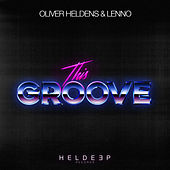 This Groove by Oliver Heldens