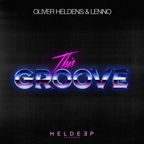 This Groove de Oliver Heldens