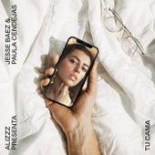 Tu cama (feat. Jesse Baez & Paula Cendejas) de Alizzz
