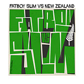 Fatboy Slim vs. New Zealand de Fatboy Slim
