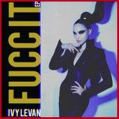 Fucc It by Ivy Levan
