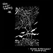 The Lost Tapes by Mark Stewart and The Maffia