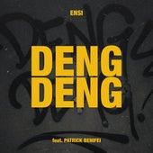 DENG DENG (feat. Patrick Benifei) by Ensi