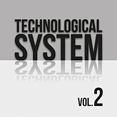 Technological System, Vol. 2 de Various Artists