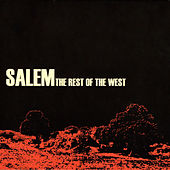 The Rest Of The West (Best Of) by Salem