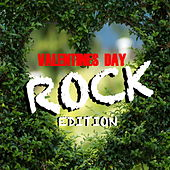 Valentines Day Rock Edition by Various Artists