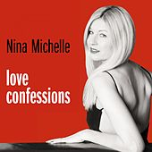 Love Confessions by Nina Michelle