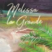 Melissa la Grande, Vol. 3 by Melissa la Grande