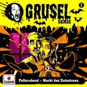 001/Polterabend - Nacht des Entsetzens by Gruselserie