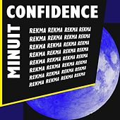 Minuit confidence by Rekma