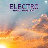 Electro Mood Boosters by Various Artists