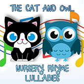 Nursery Rhyme Lullabies, Vol. 1 de The Cat and Owl