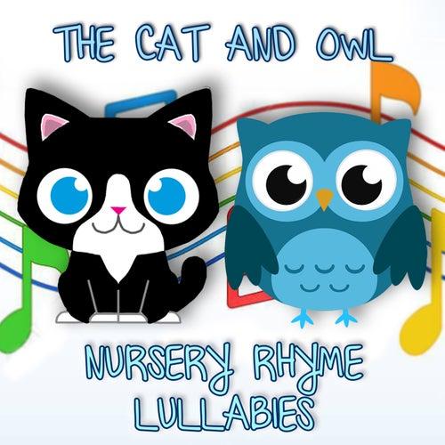 Nursery Rhyme Lullabies, Vol. 1 de The Cat and Owl