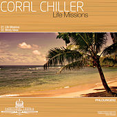 Life Missions by Coral Chiller