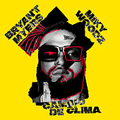 Cambio de Clima by Bryant Myers