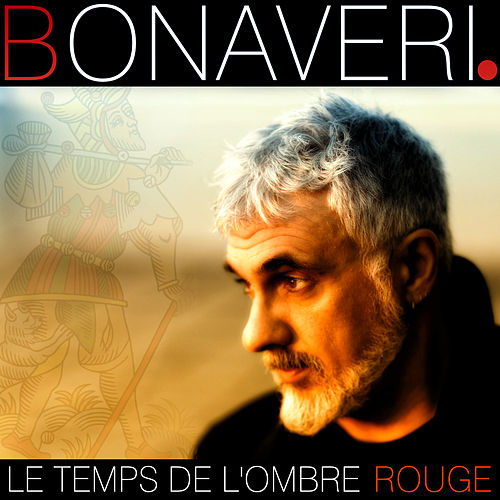 Le Temps De L'Ombre Rouge di Germano Bonaveri
