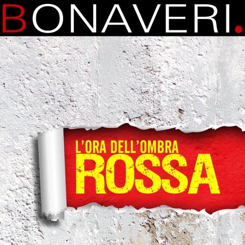 L'Ora Dell'Ombra Rossa di Germano Bonaveri