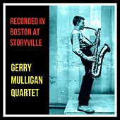 Recorded in Boston at Storyville de Gerry Mulligan Quartet