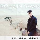 All These Things de Romain Swan