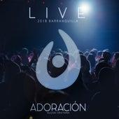 Live: 2018 Barranquila de Adoracion Iglesia Cristiana