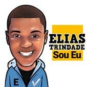 Sou Eu de Elias Trindade