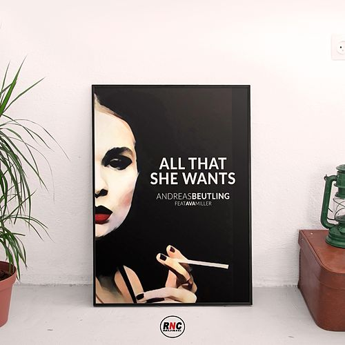 All That She Wants de Andreas Beutling