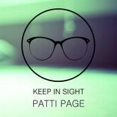 Keep In Sight von Patti Page