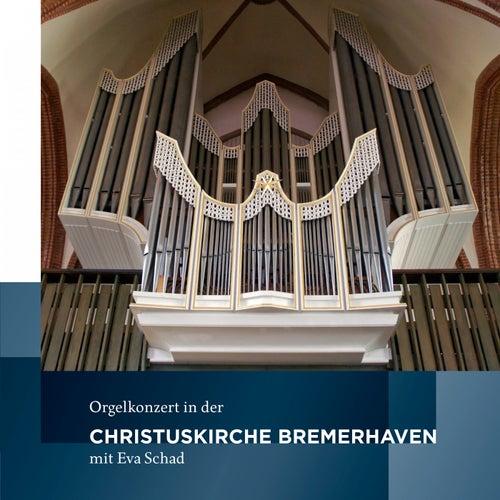 Orgelkonzert in der Christuskirche Bremerhaven von Eva Schad