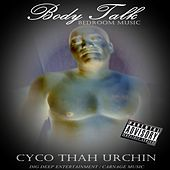 Body Talk (Bedroom Music) by Cyco Thah Urchin