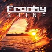 Shine (Uuh Ahh) de Franky