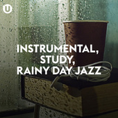 Instrumental, Study, Rainy Day Jazz de Various Artists