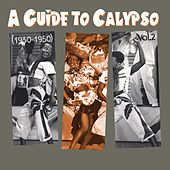 A Guide to Calypso (1930 - 1950), Vol.2 de Various Artists