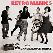 Dance, Dance, Dance by Retromanics