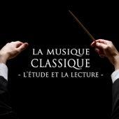 La Musique Classique Pour L'étude Et La Lecture von Various Artists