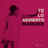Te Lo Advierto (Radio Edit) by Marger