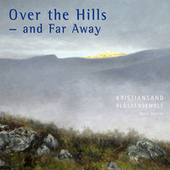 Over the Hills and Far Away by Various Artists