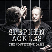 The Confidence Game de Stephen Ackles