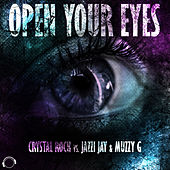 Open Your Eyes by Crystal Rock