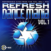 Refresh Dance Mania 1 by Various Artists