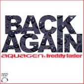 Back Again by Aquagen Meets Freddy Fader