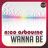 Wanna Be by Nico Osbourne