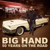 50 Years on the Road de Ottar 'Big Hand' Johansen