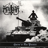 Here's No Peace by Marduk